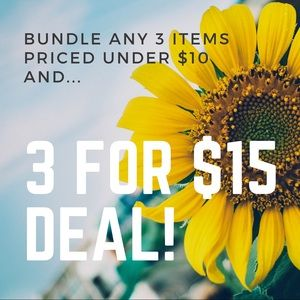 Other - Bundle 3 items under $10 and get them all for $15!